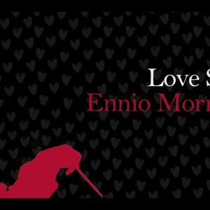 Love Songs Ennio Morricone.