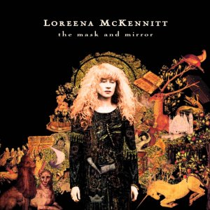 Loreena McKennitt - The Mystic's Dream